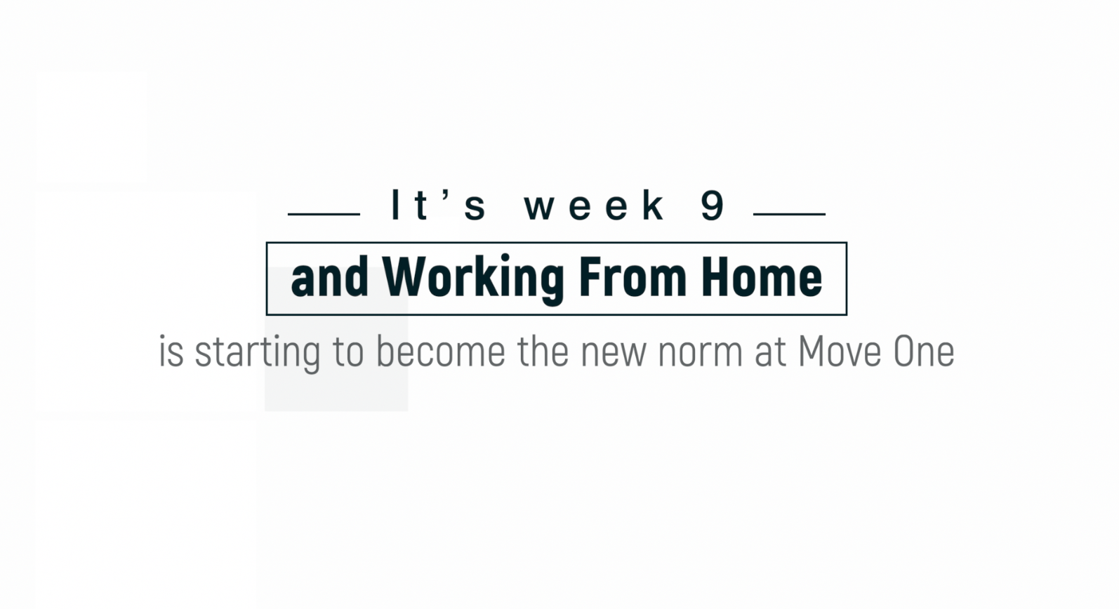Move One Work From Home